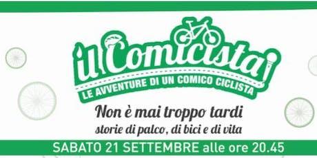 Il Comicista – Le avventure di un comico ciclista biglietti
