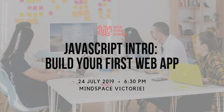 JavaScript Intro - How to build your first web app tickets