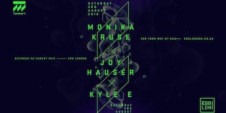 EGG LDN Pres: Terminal M Showcase - Monika Kruse, Joyhauser, Kyle E tickets