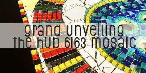 Grand Unveiling: The Hub 6163 Mosaic