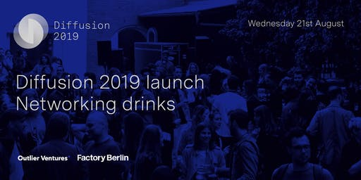 Diffusion 2019 launch: Meet up and networking drinks