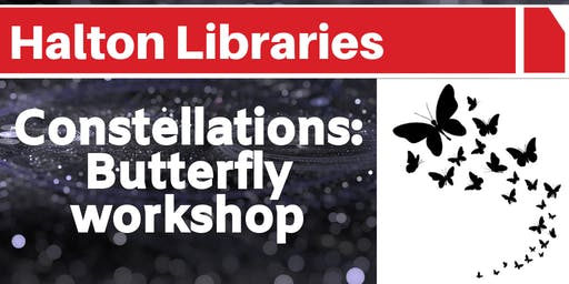 Constellations: Butterfly workshop - Widnes Library