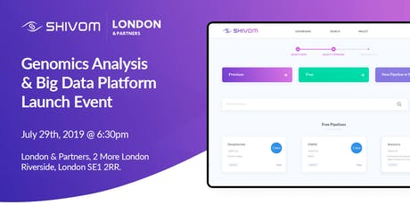 Shivom's Genomics Analysis & Big Data Platform Launch Event, Hosted by London & Partners tickets