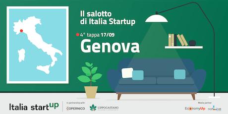 """4^ tappa """"Il Salotto di Italia Startup"""" - GENOVA -  biglietti"""