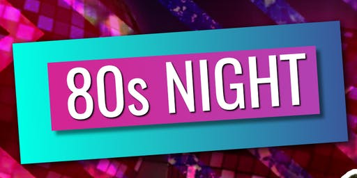 80's Party Night - October!