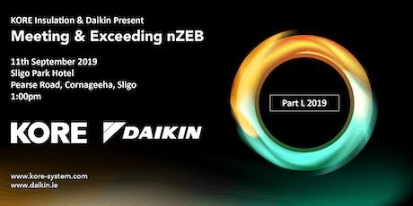 Exceeding Nearly Zero Energy Building with Daikin & KORE Insulation Sligo tickets