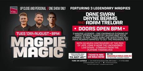 Magpie Magic ft Swanny, Beams & Treloar LIVE at York on Lilydale! tickets