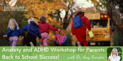 Anxiety and ADHD Workshop for Parents: Back to School Success!