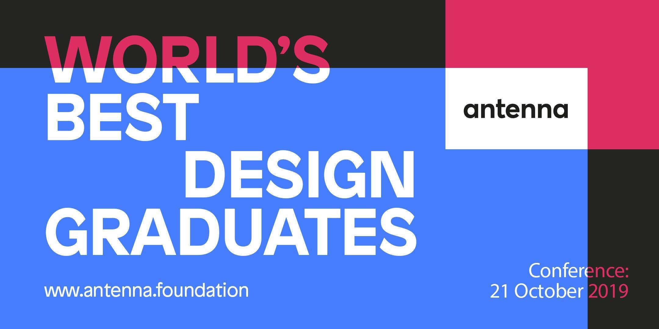 Antenna 2019 - Worlds Best Design Graduates