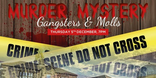 "Murder Mystery ""Gangsters & Molls"""