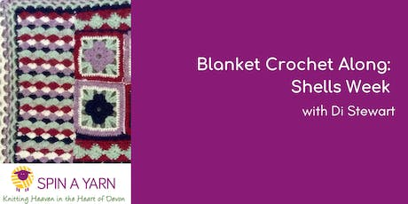 Blanket Crochet Along: Shells Week - with Di Stewart tickets