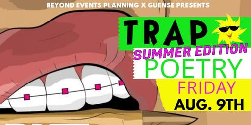 TRAP POETRY: SIP N WRITE SUMMER 19 EDITION