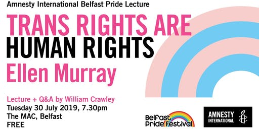 Amnesty International Belfast Pride Lecture - Ellen Murray: trans rights are human rights