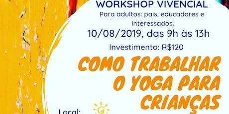 Como trabalhar o Yoga para crianças ingressos