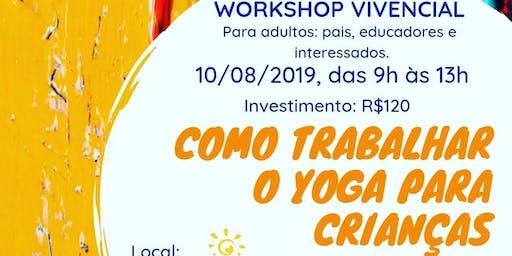 Como trabalhar o Yoga para crianças