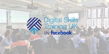 Facebook's Digital Skills Training [Taunton College, Taunton 15-08-19] tickets