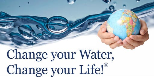 Change Your Water, Change Your Life®