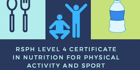 L4 Certificate in Nutrition for Physical Activity and Sport tickets