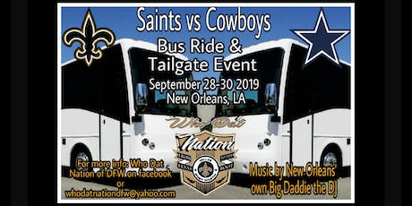 Saints vs Cowboys Bus Ride & Tailgate tickets