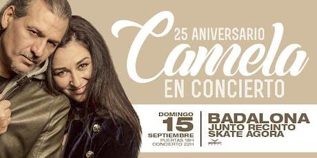 ¡Camela en Badalona: Gira 25 aniversario! entradas