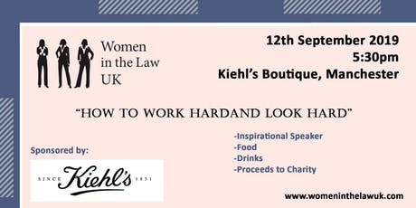 MANCHESTER - How to work hard and look hard with guest speaker at Khiels  tickets
