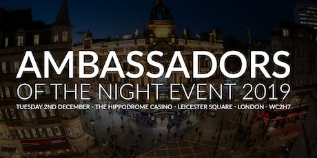 NTIA Ambassadors of the Night  Monday 2nd December 2019  The Hippodrome Casino tickets