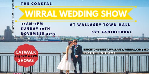 The Coastal Wirral Wedding Show @ Wallasey Town Hall, Merseyside