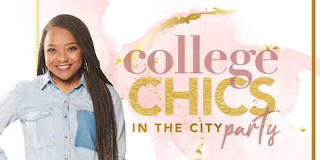 College Chics in the City Party tickets
