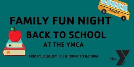 Back to School Family Fun Night  tickets
