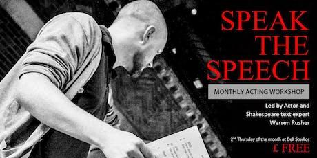 Speak the Speech - August tickets
