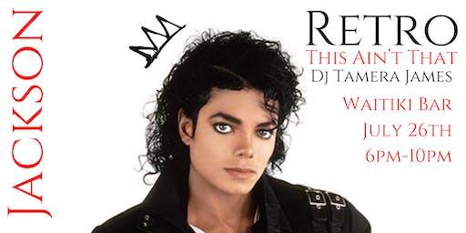 Retro Happy Hour Presents: The King Of Pop -Michael Jackson