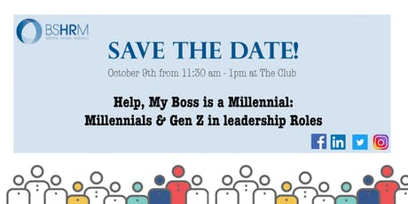 Help, My Boss is a Millennial: Millennials & Gen Z in leadership Roles tickets