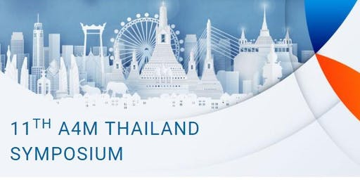 11TH A4M THAILAND SYMPOSIUM
