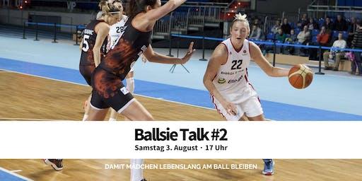 Ballsie Talk #2 - Der Weg zur Profispielerin