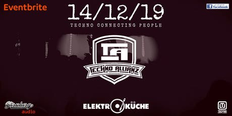 Techno Allianz @Elekroküche Tickets