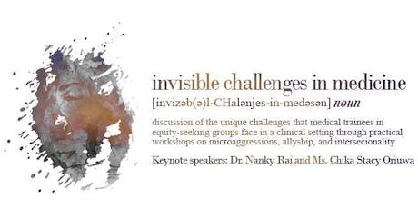 Invisible Challenges in Medicine tickets