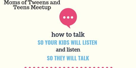 How to Talk So Your Kids Will Listen and Listen So They Will Talk tickets