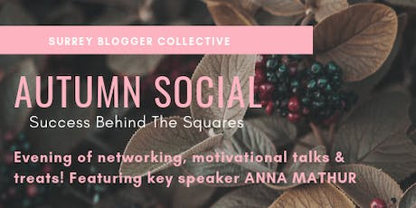 Surrey Blogger Collective - Success Behind The Squares tickets