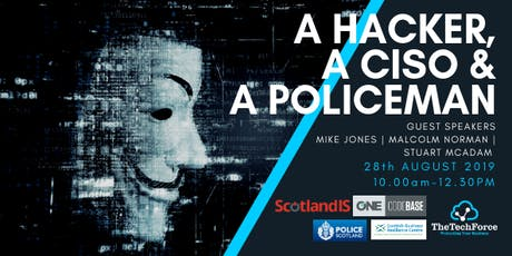 A Hacker, A CISO and A Policeman tickets