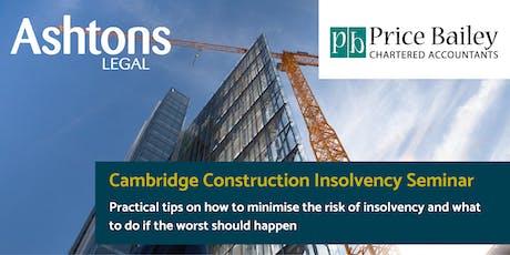 Cambridge Construction Insolvency Seminar tickets