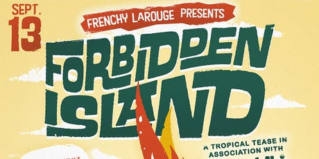Frenchy's Forbidden Island tickets