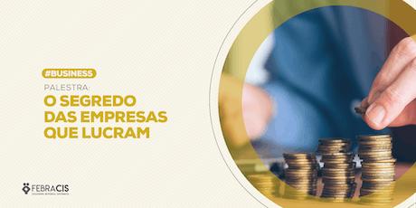[São Paulo/SP] Workshop O Segredo das Empresas que Lucram - 18 de julho de 2019 ingressos
