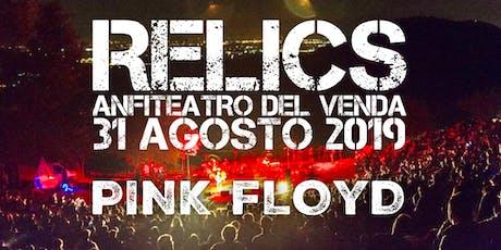 RELICS - PINK FLOYD TRIBUTE - ANFITEATRO DEL VENDA biglietti