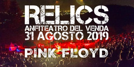 RELICS - PINK FLOYD TRIBUTE - ANFITEATRO DEL VENDA tickets