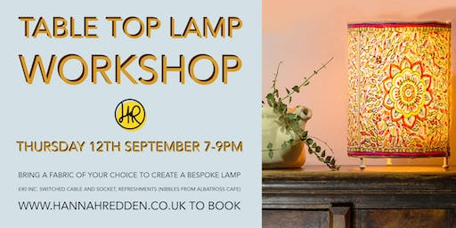 TABLE TOP LAMP Workshop