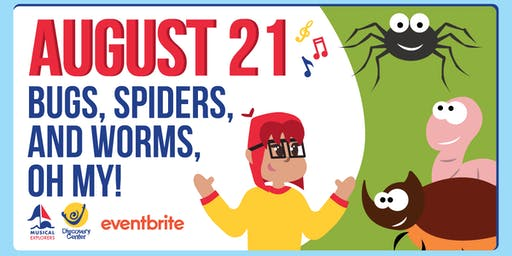 Musical Explorers: Bugs, Spiders, and Worms, Oh My!