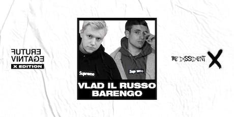FEDERICO BARENGO & VLAD IL RUSSO // Future Vintage Festival 2019 biglietti