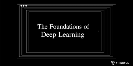 Thinkful Webinar Speaker Series: Foundations of Deep Learning Tickets