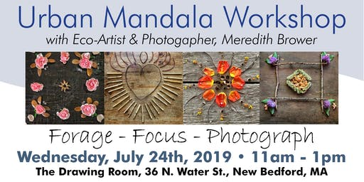 Urban Explorer Mandala Workshop ~ New Bedford, MA