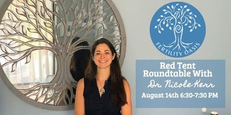 Free August Event-Red Tent Roundtable with Dr. Nicole Kerr tickets